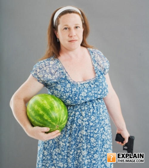 - big melons and weapons...